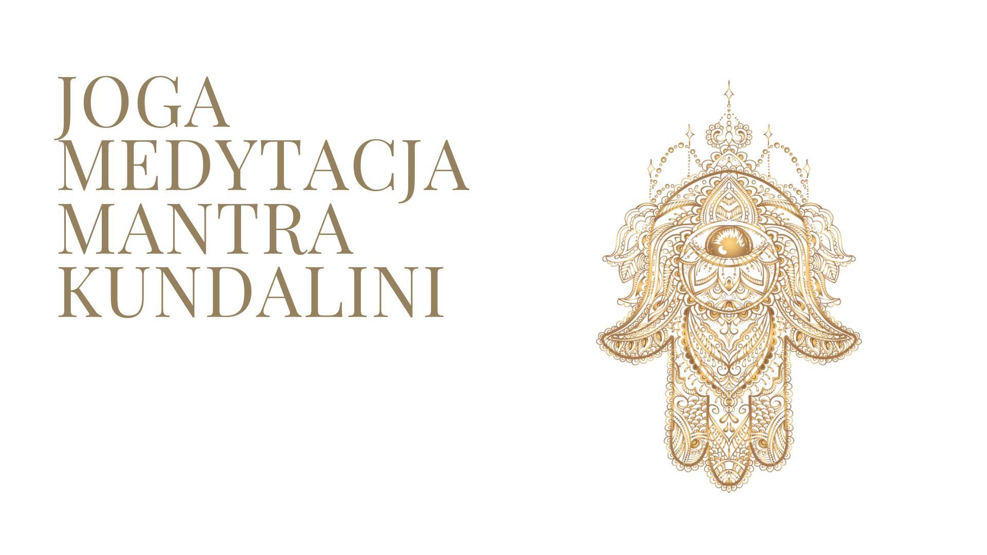 Joga Medytacja Mantra Kundalini
